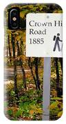 Crown Hill Road 1885 IPhone Case