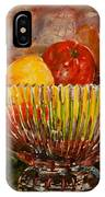 Crystal Bowl Of Fruit IPhone Case