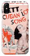 Cuban Love Song IPhone Case