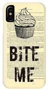 Cupcake Bite Me Typography IPhone Case by Madame Memento