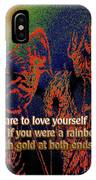 Dare To Love Yourself On National Selfie Day IPhone Case