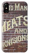 David Mann - Meats And Provisions IPhone Case