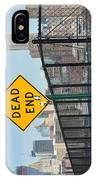 Dead End IPhone Case