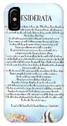 Desiderata 10 IPhone Case