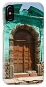 Doorway Quezaltenango Guatemala 1 IPhone Case