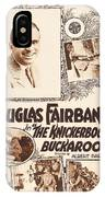 Douglas Fairbanks In The Knickerbocker Buckaroo 1919 IPhone Case