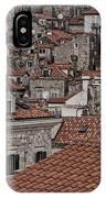 Dubrovnik Rooftops #3 IPhone Case