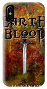 Earth Blood Cover Art IPhone Case