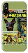 English Toy Terrier Art Canvas Print - Batman Movie Poster IPhone Case
