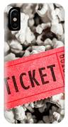 Event Ticket Lying On Pile Of Popcorn IPhone Case