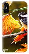Fall Chickadees IPhone Case
