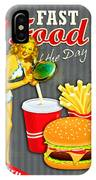 Fast Food Of The Day IPhone Case