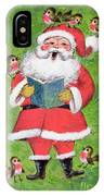 Father Christmas And Robin Chorus IPhone Case