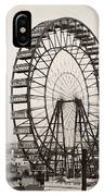 Ferris Wheel, 1893 IPhone Case