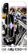 Fine Art Chopper II IPhone Case