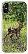 First Baby Fawn Of The Year IPhone Case
