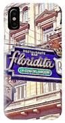 Floridita - Havana Cuba IPhone Case