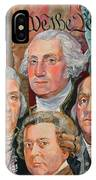 Founding Fathers Of America IPhone Case