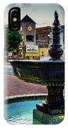 Fountain In Small Town IPhone Case