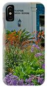 Flowers In Front Of Napier Common Room At Pilgrim Place In Claremont-california IPhone Case