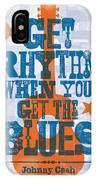 Get Rhythm - Johnny Cash Lyric Poster IPhone Case by Jim Zahniser