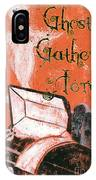 Ghosts Gather Here IPhone Case