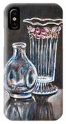Glass Vases-still Life IPhone Case