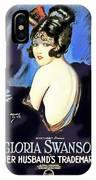 Gloria Swanson In Her Husband's Trademark 1922 IPhone Case