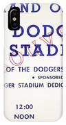 Grand Opening Dodger Stadium Ticket Stub 1962 IPhone Case