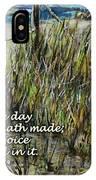 Grassy Beach Post Morning Psalm 118 IPhone Case