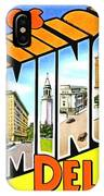 Greetings From Wilmington Delaware IPhone Case