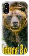 Grizzly Bear Nature Boy    IPhone Case