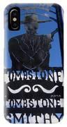 Gunfighter In Metal Welcome Sign 1 Allen Street Tombstone Arizona 2004 IPhone Case
