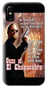 Guns Of El Chupacabra IPhone X Case
