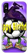 Happy Birthday Soccer Wizard IPhone Case