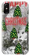 Happy Christmas 22 IPhone Case