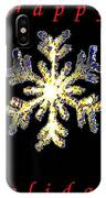 Happy Holiday Snowflakes IPhone Case