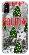 Happy Holidays 29 IPhone Case