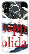 Happy Holidays 30 IPhone Case