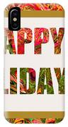 Happy Holidays Card IPhone Case