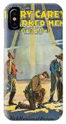 Harry Carey In Marked Men 1919 IPhone Case