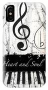 Heart And Soul - Music In Motion IPhone Case