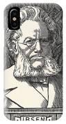 Henrik Ibsen, Norwegian Playwright IPhone Case