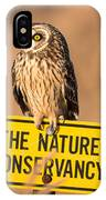 Here's Your Sign IPhone Case