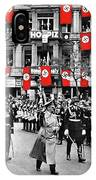 Hitler With Goering And Himmler Marching In Munich Germany C.1934-2016  IPhone Case