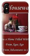 Housewarming  IPhone Case