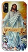 I Am The Resurrection IPhone Case