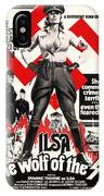 Ilsa - She Wolf Of The Ss 1975 IPhone Case