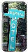 Imperial Hotel Sign In Cripple Creek IPhone Case