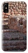 Inca Steps At Chinchero  IPhone Case